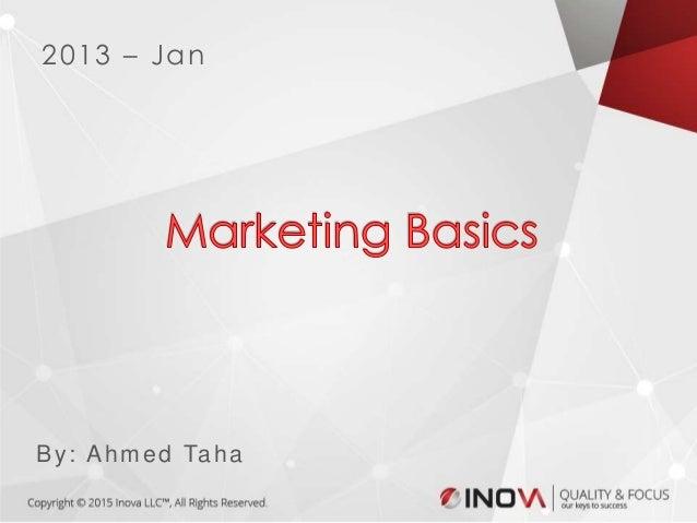 1 2013 – Jan By: Ahmed Taha