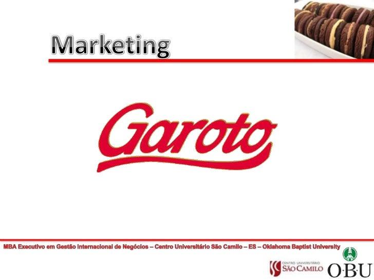 Marketing<br />MBA Executivo em Gestão Internacional de Negócios – Centro Universitário São Camilo – ES – Oklahoma Baptist...