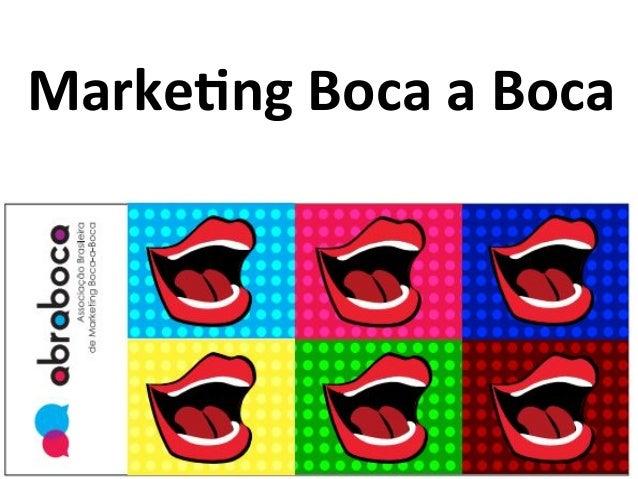 Marke&ng  Boca  a  Boca