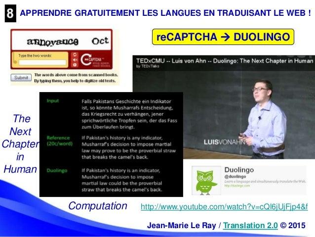 APPRENDRE GRATUITEMENT LES LANGUES EN TRADUISANT LE WEB ! reCAPTCHA  DUOLINGO http://www.youtube.com/watch?v=cQl6jUjFjp4&...
