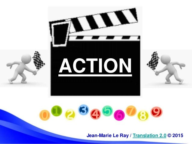 ACTION Jean-Marie Le Ray / Translation 2.0 © 2015
