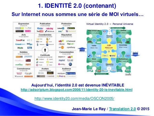 Sur Internet nous sommes une série de MOI virtuels… Aujourd'hui, l'identité 2.0 est devenue INÉVITABLE http://adscriptum.b...