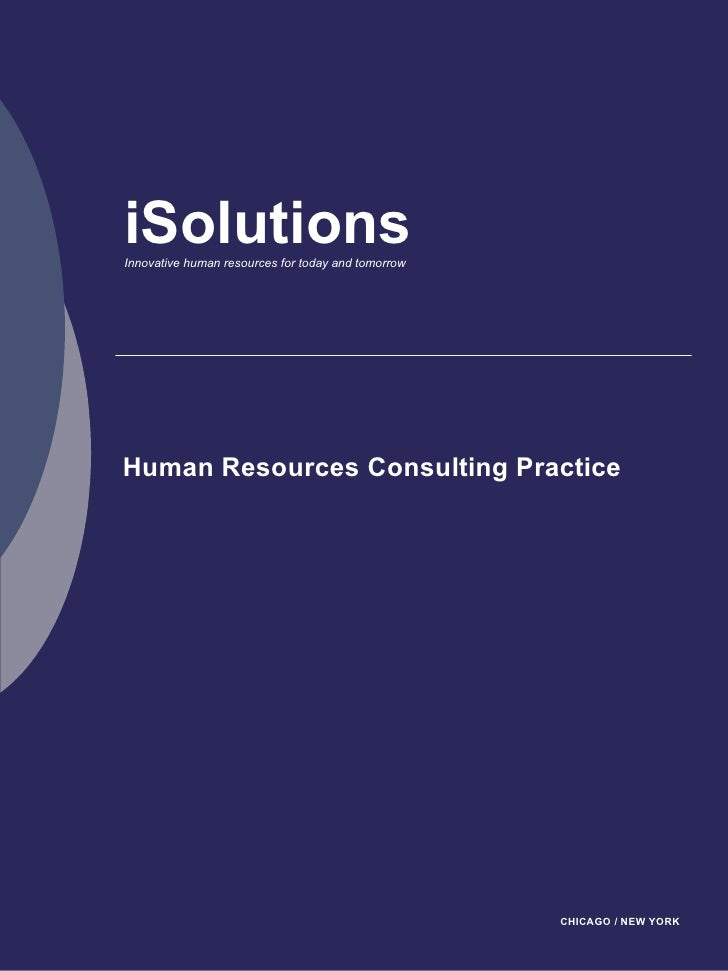 iSolutions Innovative human resources for today and tomorrow     Human Resources Consulting Practice                      ...
