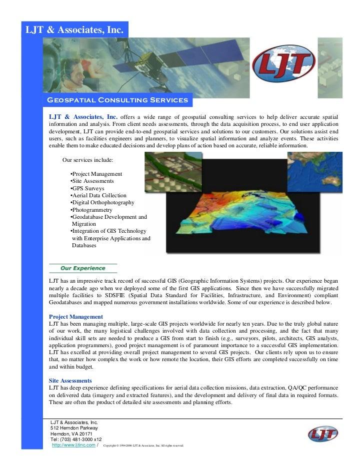 LJT & Associates, Inc.    Geospatial Consulting Services     LJT & Associates, Inc. offers a wide range of geospatial cons...