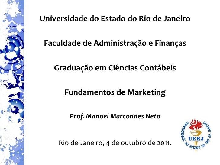 Universidade do Estado do Rio de Janeiro Faculdade de Administração e Finanças Graduação em Ciências Contábeis Fundamentos...