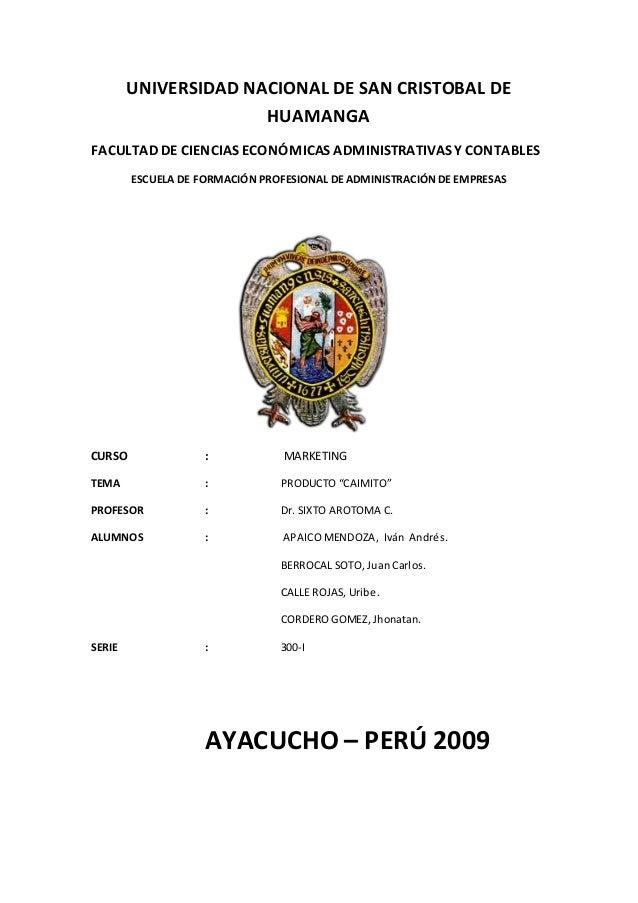 UNIVERSIDAD NACIONAL DE SAN CRISTOBAL DE HUAMANGA FACULTAD DE CIENCIAS ECONÓMICAS ADMINISTRATIVAS Y CONTABLES ESCUELA DE F...