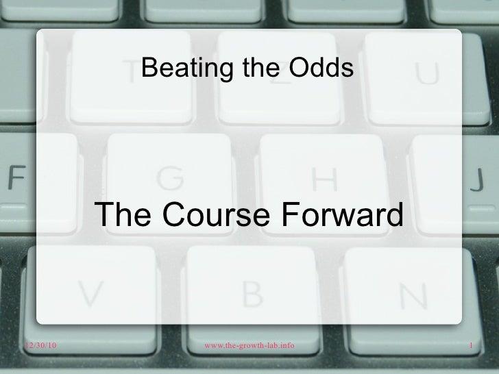 2.0 The Course Forward