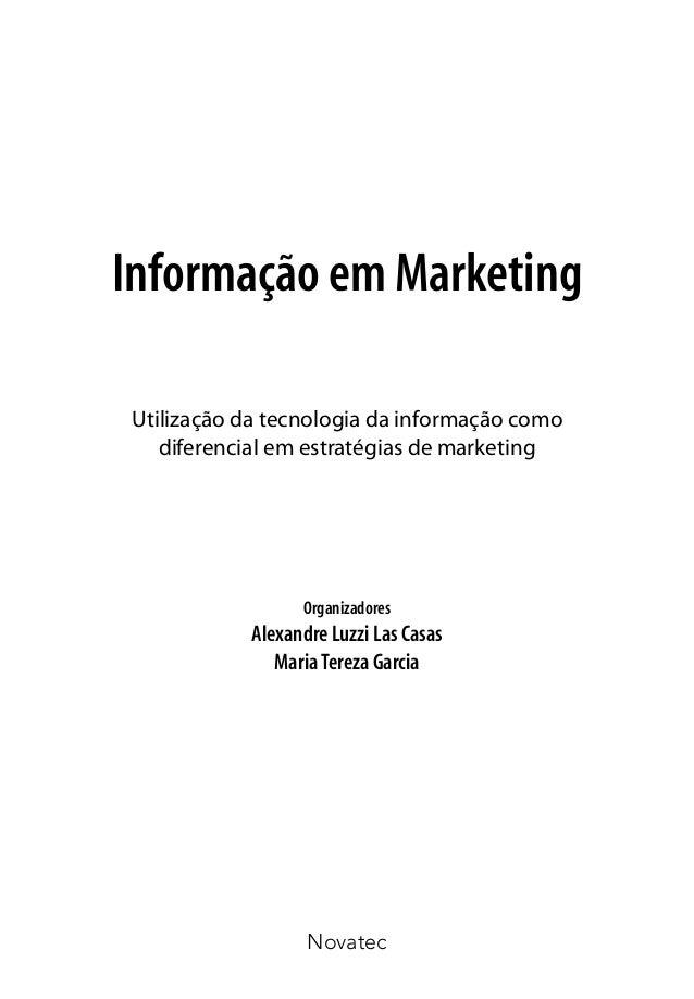 Novatec Informação em Marketing Utilização da tecnologia da informação como diferencial em estratégias de marketing Organi...