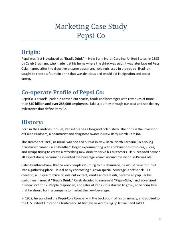 a market report on pepsico marketing essay Market survey report essay sample market survey reports elucidate the present market potential as well as future scope of the product it is an objective and systematic collection, recording, analysis and interpretation of data about existing or potential markets for a product/service.