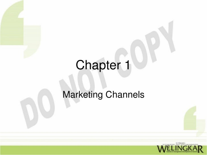 Chapter 1Marketing Channels