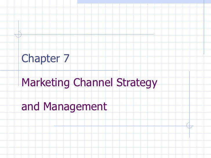 an overview of the marketing channel strategy Channel intermediaries: definition and function in business channel conflict:  horizontal & vertical conflict exclusive distribution: definition, strategy &.