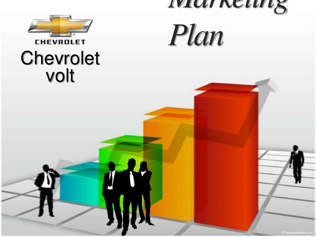 chevy volt marketing plan Chevy takes humorous approach to millennial them, chevy's mary kubitskey tells marketing cruze is chevy's leader in conquesting (behind volt.