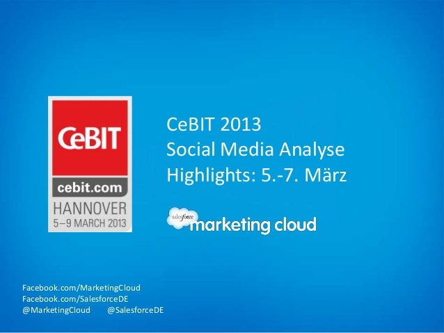 CeBIT 2013                                    Social Media Analyse                                    Highlights: 5.-7. Mä...