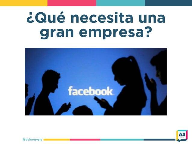 ¿Qué necesita una gran empresa? @doloresvela
