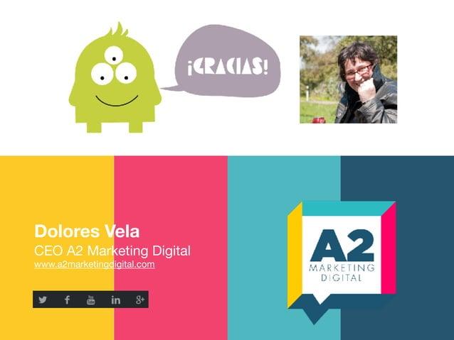 Dolores Vela CEO A2 Marketing Digital  www.a2marketingdigital.com