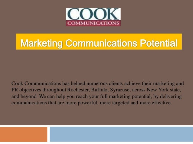 Cook Communications has helped numerous clients achieve their marketing and PR objectives throughout Rochester, Buffalo, S...
