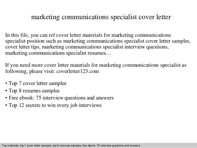 Marketing Communications Specialist Cover Letter In This File You Can Ref Materials For