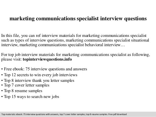 Marketing Communications Specialist Interview Questions In This File, You  Can Ref Interview Materials For Marketing ...