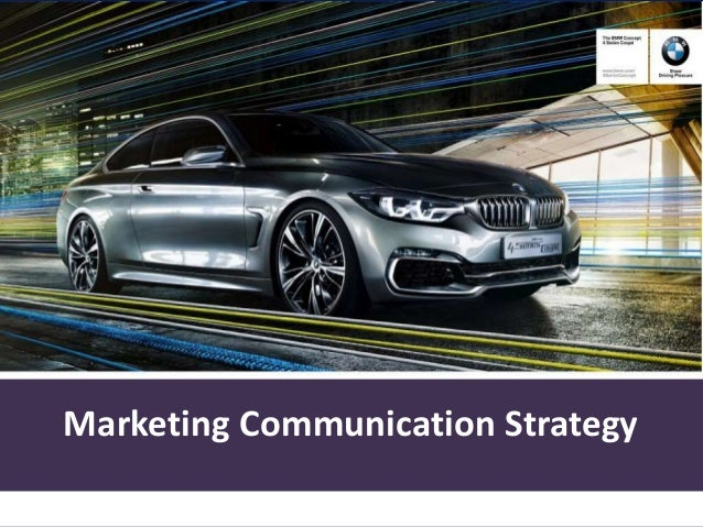 Marketing Communication Strategy