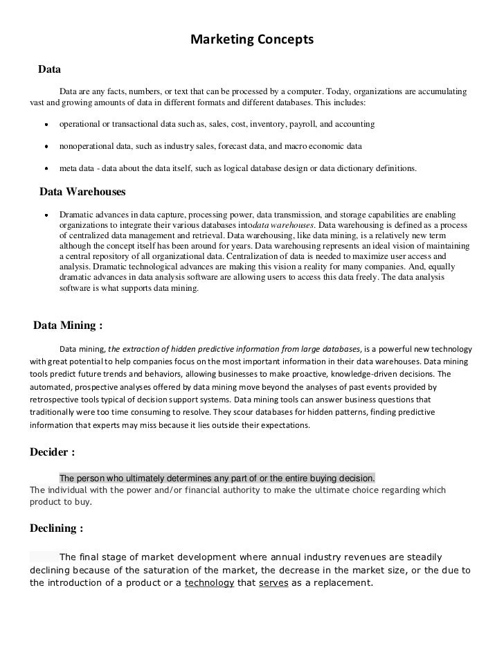 Marketing Concepts  Data        Data are any facts, numbers, or text that can be processed by a computer. Today, organizat...