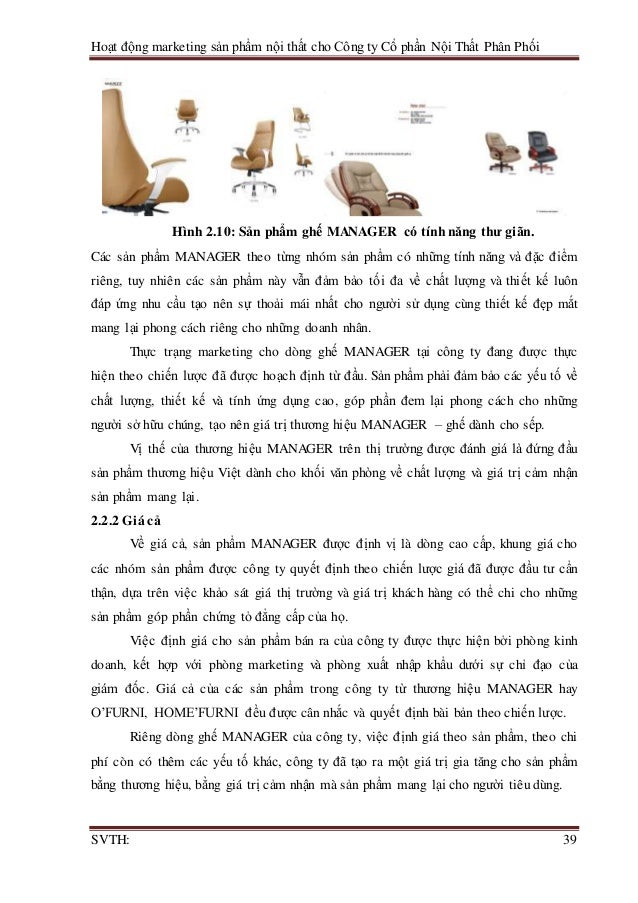 Hoạt động marketing sản phẩm nội thất cho Công ty Cổ phần Nội Thất Phân Phối SVTH: 39 Hình 2.10: Sản phẩm ghế MANAGER có t...