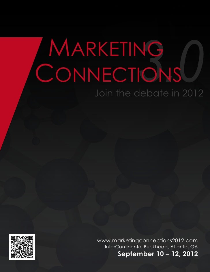 MARKETINGCONNECTIONS        3.0    Join the debate in 2012    www.marketingconnections2012.com      InterContinental Buckh...