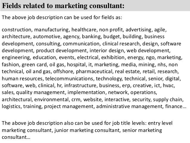 ... 8. Fields Related To Marketing Consultant: The Above Job Description ...