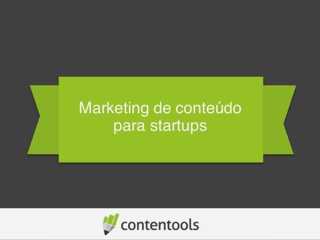 Marketing de conteúdo para startups