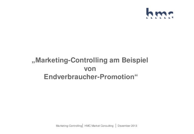 """Marketing-Controlling am Beispiel von Endverbraucher-Promotion""  Marketing-Controlling