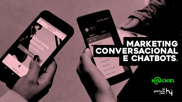 Marketing Conversacional e Chatbots.