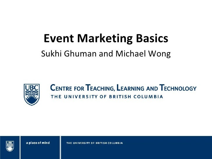 Event Marketing BasicsSukhi Ghuman and Michael Wong