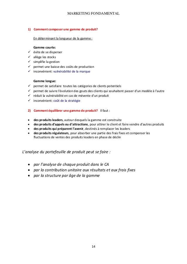 MARKETING FONDAMENTAL   1) Commentcomposerunegammedeproduit?  Endéterminantlalongueurdelagamme:    Gamm...