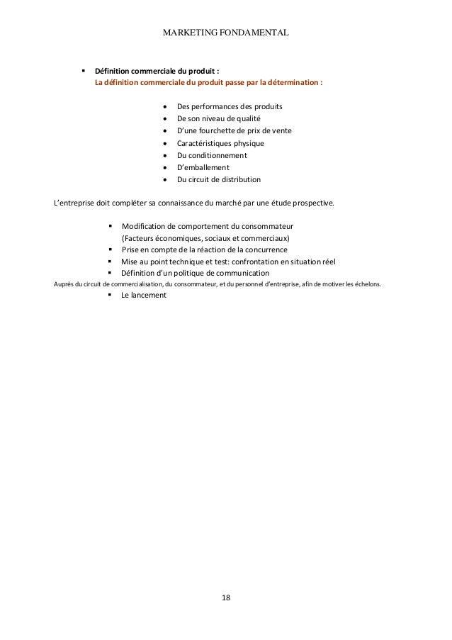 MARKETING FONDAMENTAL   Définitioncommercialeduproduit: Ladéfinitioncommercialeduproduitpasseparladétermina...
