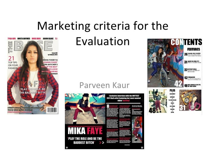 Marketing criteria for the      Evaluation        Parveen Kaur