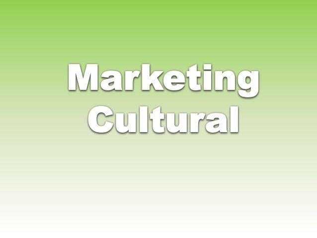 É toda ação de marketing que usa a cultura como  veículo de comunicação para se difundir o nome,  produto ou fixar imagem ...