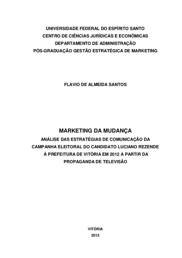 UNIVERSIDADE FEDERAL DO ESPÍRITO SANTO CENTRO DE CIÊNCIAS JURÍDICAS E ECONÔMICAS DEPARTAMENTO DE ADMINISTRAÇÃO PÓS-GRADUAÇ...