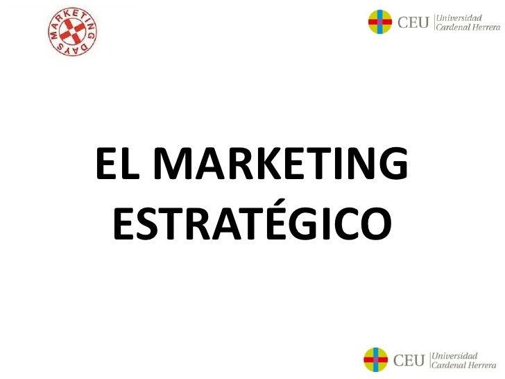 EL MARKETING ESTRATÉGICO
