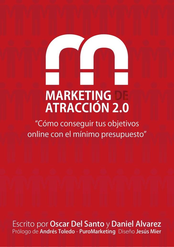 Escrito por Oscar Del Santo y Daniel Alvarez                  - PuroMarketing                                        Pag. ...