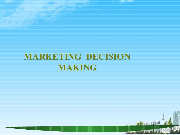 Marketing decision