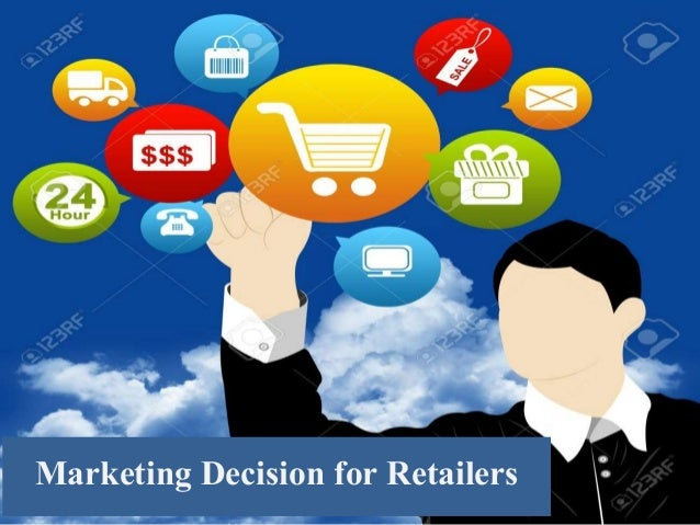 Marketing Decision for Retailers