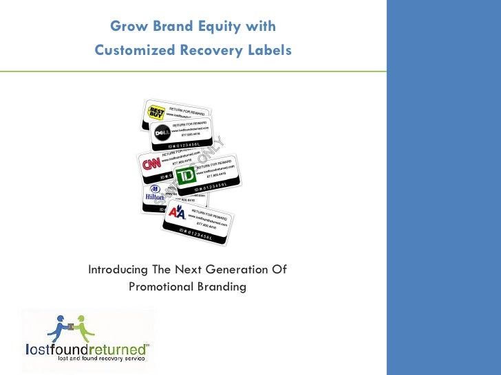 Grow Brand Equity with  Customized Recovery Labels     Introducing The Next Generation Of        Promotional Branding