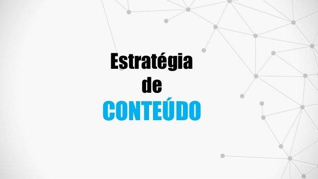 Estratégia de CONTEÚDO