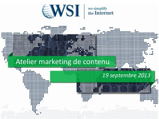Atelier marketing de contenu 19 septembre 2013