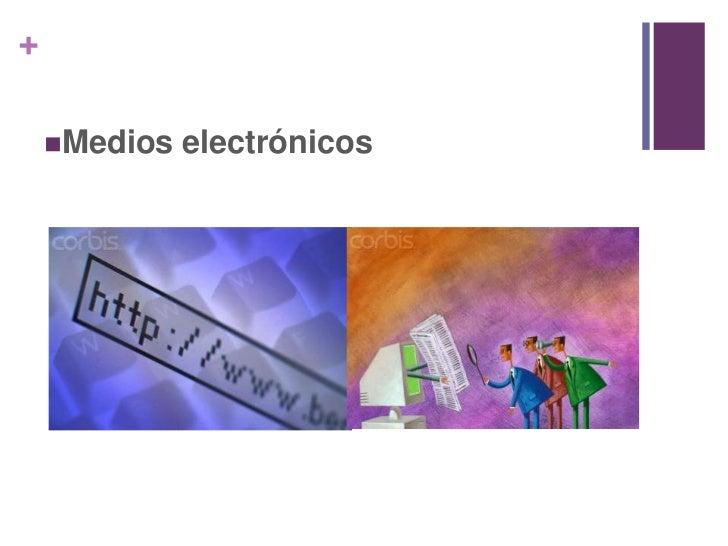 Se clasifican en:<br />Materiales promocionales<br />
