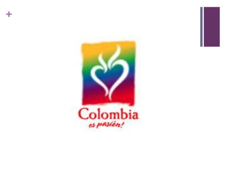 Lograr que los colombianos se sientan identificados y representados a través de la marca.<br />Lograr el apoyo del sector...