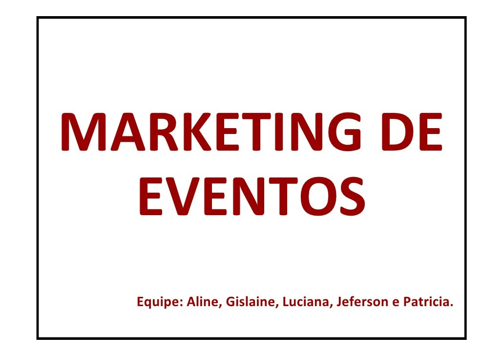 Marketing de Eventos - Comunicação Integrada de Marketing