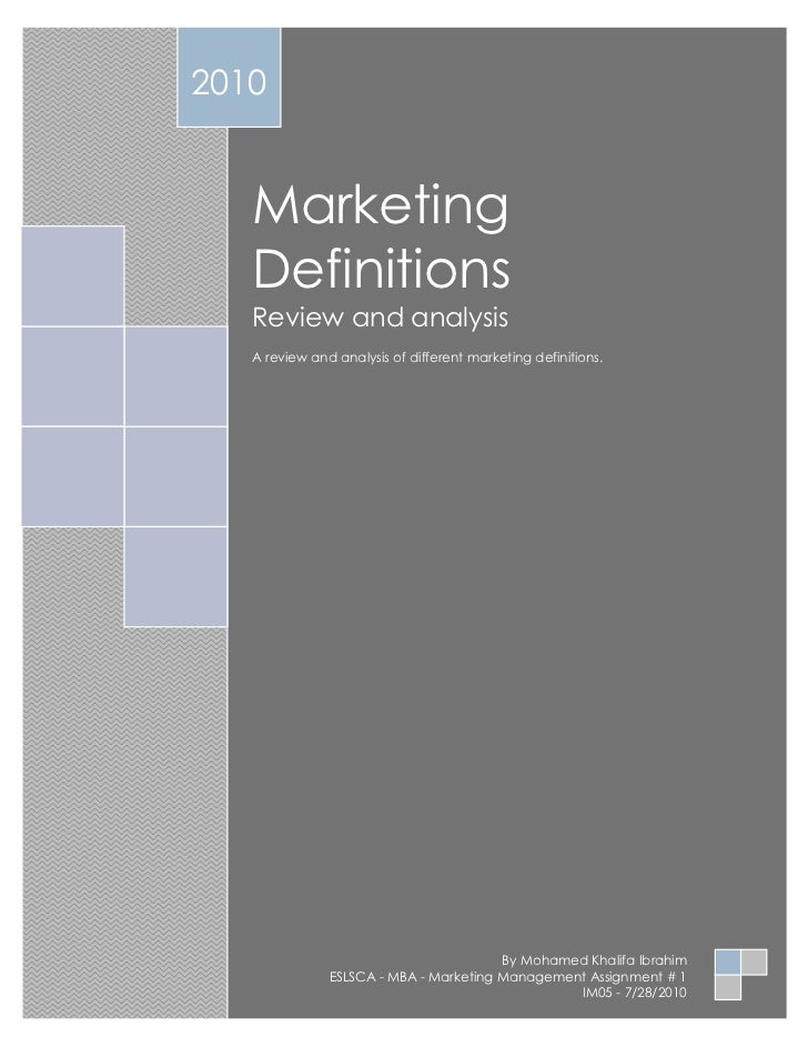 2010   Marketing   Definitions   Review and analysis   A review and analysis of different marketing definitions.          ...
