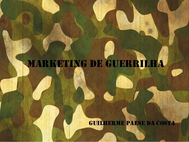MARKETING DE GUERRILHA Guilherme paese da costa