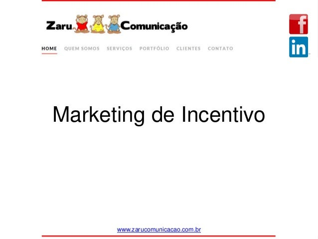 Marketing de Incentivo www.zarucomunicacao.com.br