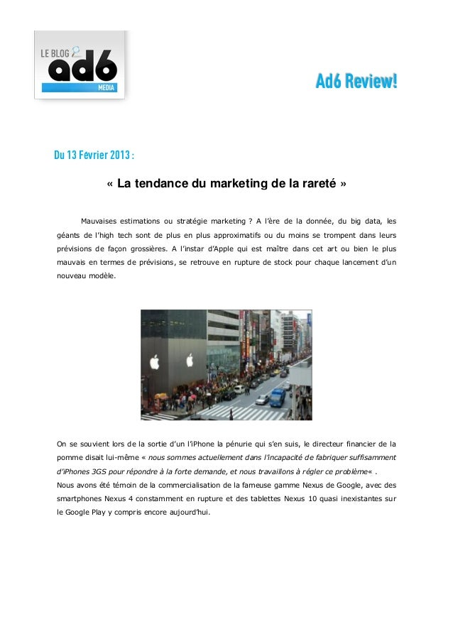 Ad6 Review!Du 13 Février 2013 :              « La tendance du marketing de la rareté »       Mauvaises estimations ou stra...
